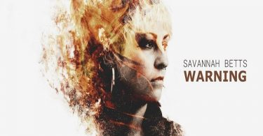 Savannah Betts, Warning, music, review, Lorna Holland, Kettle Mag