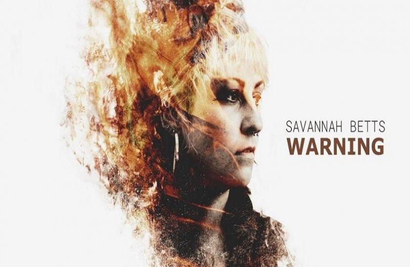 Savannah Betts, Warning, music, review, Lorna Holland, Kettle Mag